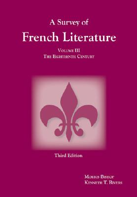 A Survey of French Literature By Bishop, Morris/ Rivers, Kenneth T.